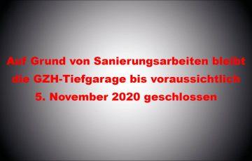 GZH-Tiefgarage bis Herbst geschlossen